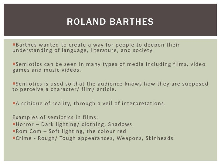 ROLAND BARTHESBarthes wanted to create a way for people to deepen theirunderstanding of language, literature, and society...