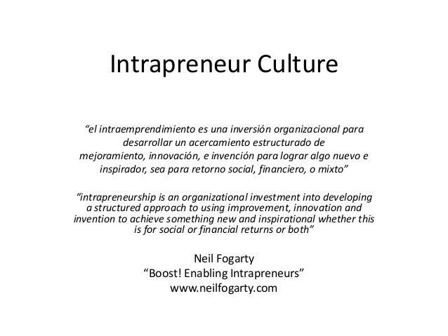 Neil fogarty - intrapreneur culture  Slide 3