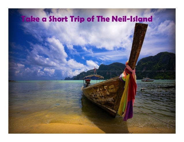 Take a Short Trip of The Neil-Island