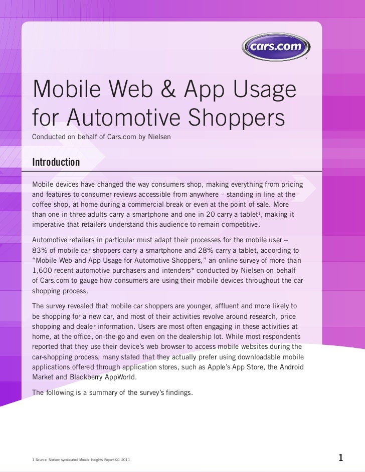 Mobile Web & App Usagefor Automotive ShoppersConducted on behalf of Cars.com by NielsenIntroductionMobile devices have cha...