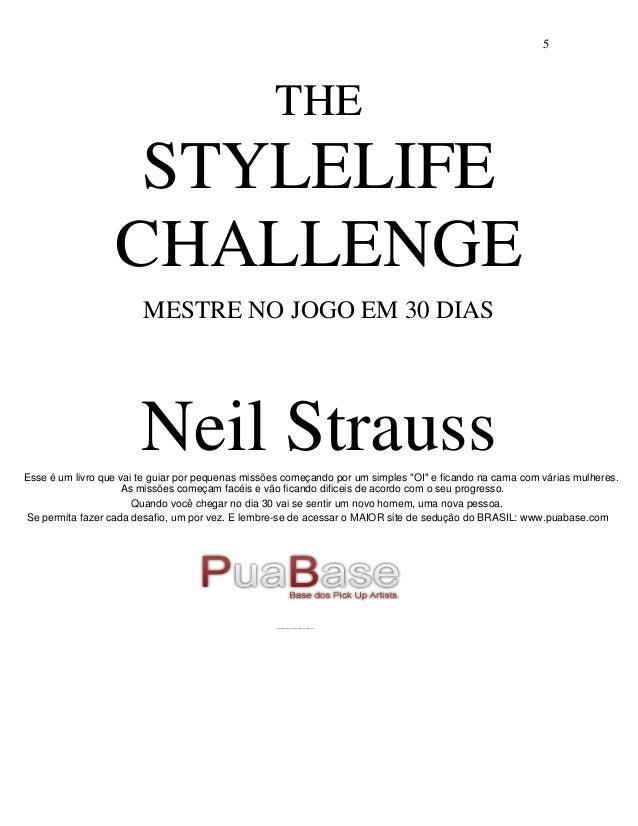 Neil strauss   o desafio de mudar o seu estilo de vida Slide 2