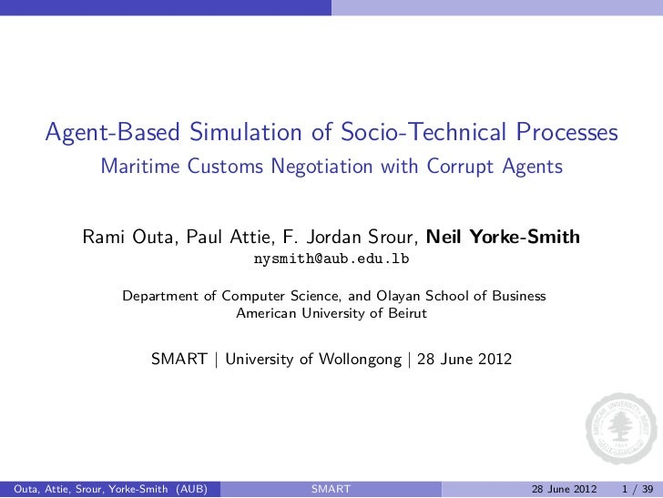 Agent-Based Simulation of Socio-Technical Processes                Maritime Customs Negotiation with Corrupt Agents       ...