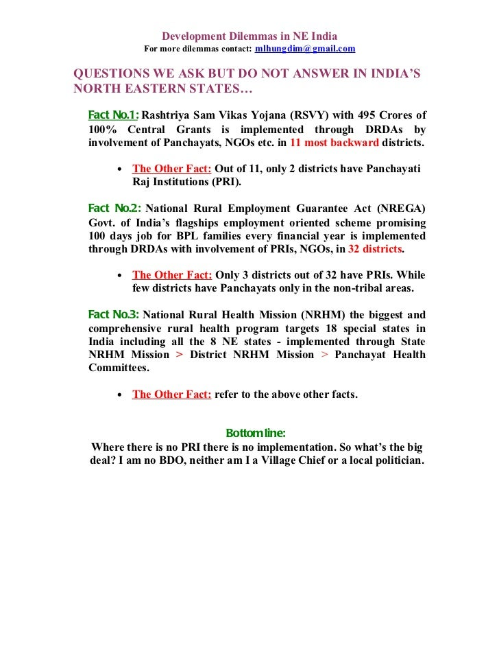 Development Dilemmas in NE India             For more dilemmas contact: mlhungdim@gmail.comQUESTIONS WE ASK BUT DO NOT ANS...