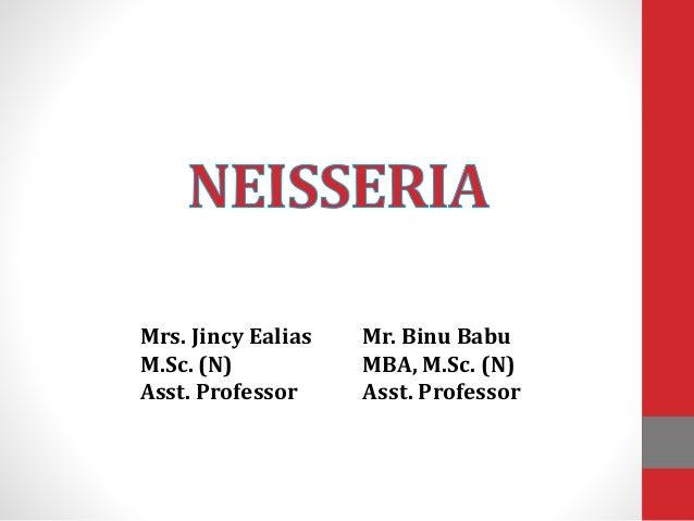 Mrs. Jincy Ealias M.Sc. (N) Asst. Professor Mr. Binu Babu MBA, M.Sc. (N) Asst. Professor