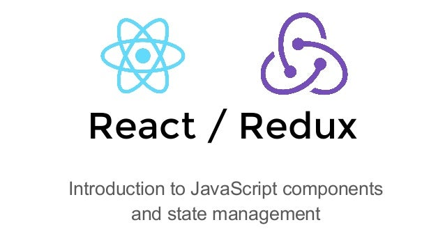 React js and Redux overview