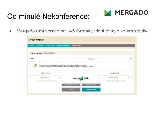 Nekonference 2017: Mergado - Luděk Volejník Slide 2