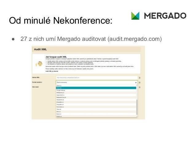 Nekonference 2017: Mergado - Luděk Volejník Slide 3