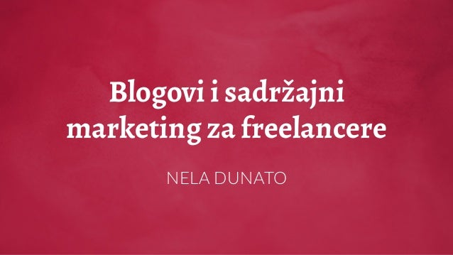 Blogovi i sadržajni marketing za freelancere NELA DUNATO