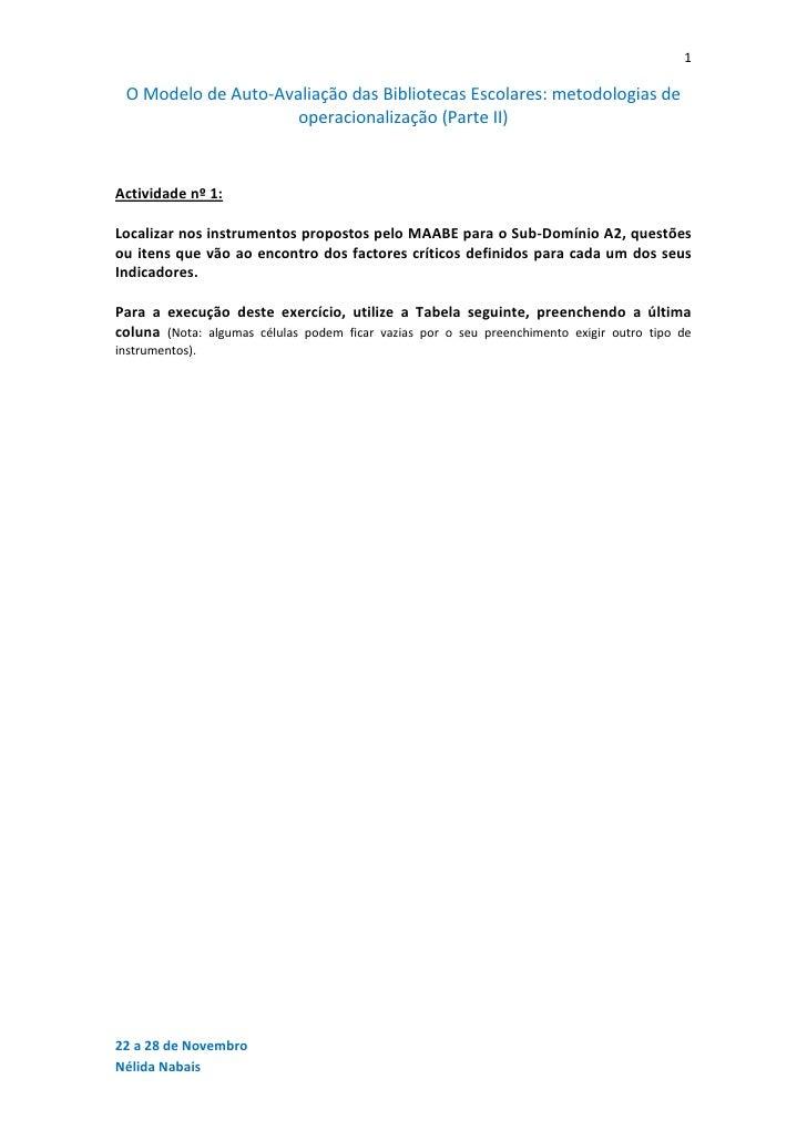 1 O Modelo de Auto-Avaliação das Bibliotecas Escolares: metodologias de                     operacionalização (Parte II)Ac...