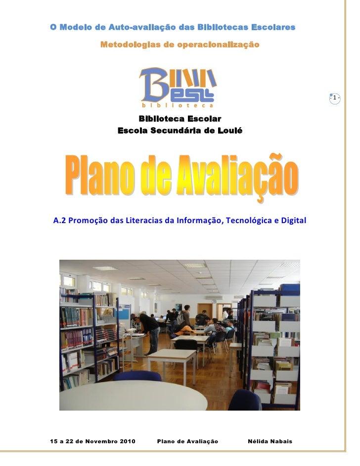 O Modelo de Auto-avaliação das Bibliotecas Escolares              Metodologias de operacionalização                       ...