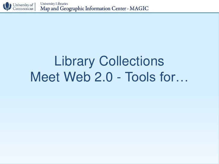 Library Collections Meet Web 2.0 - Tools for…
