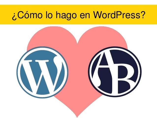 ¿Cómo lo hago en WordPress?