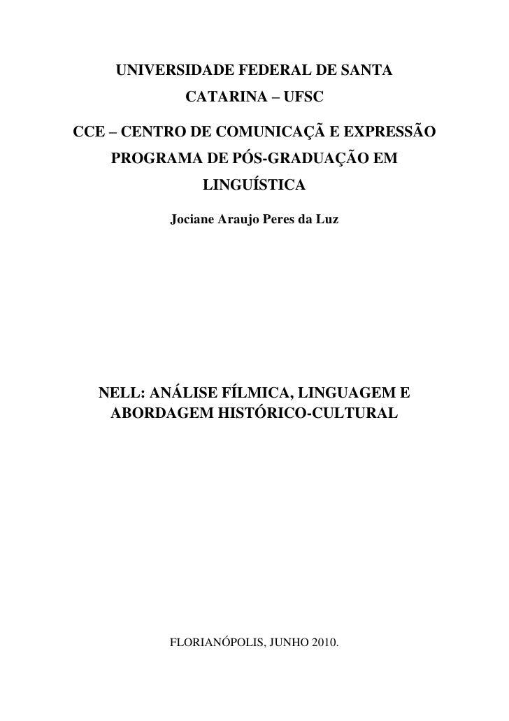UNIVERSIDADE FEDERAL DE SANTA CATARINA – UFSCCCE – CENTRO DE COMUNICAÇÃ E EXPRESSÃOPROGRAMA DE PÓS-GRADUAÇÃO EM LINGUÍSTIC...