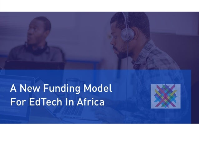 A New Funding Model For EdTech In Africa