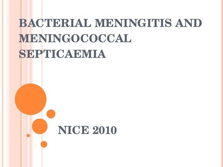 BACTERIAL MENINGITIS AND MENINGOCOCCAL SEPTICAEMIA NICE 2010