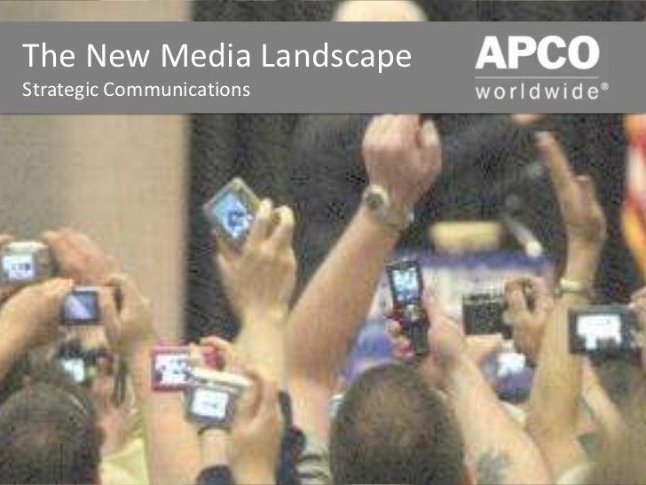 The New Media LandscapeStrategic Communications <br />