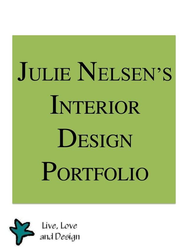 JULIE NELSEN'S INTERIOR DESIGN PORTFOLIO