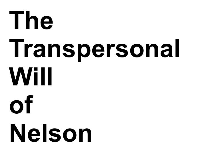 TheTranspersonalWillofNelson