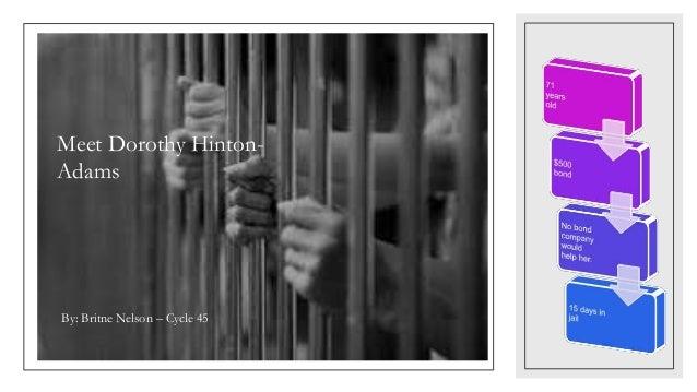 Meet Dorothy Hinton- Adams By: Britne Nelson – Cycle 45