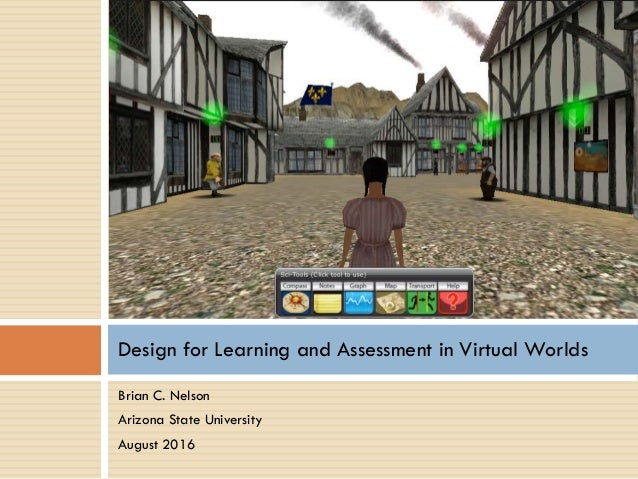 Design for Learning and Assessment in Virtual Worlds