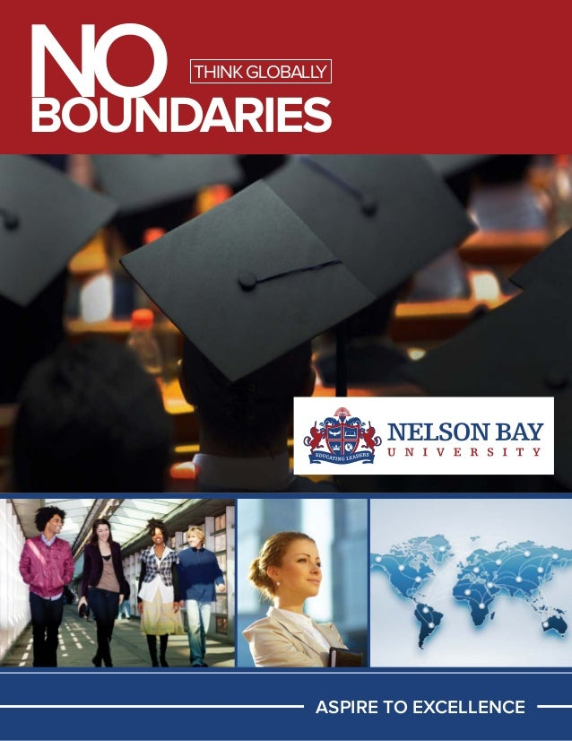 NO BOUNDARIES THINK GLOBALLY  ASPIRE TO EXCELLENCE