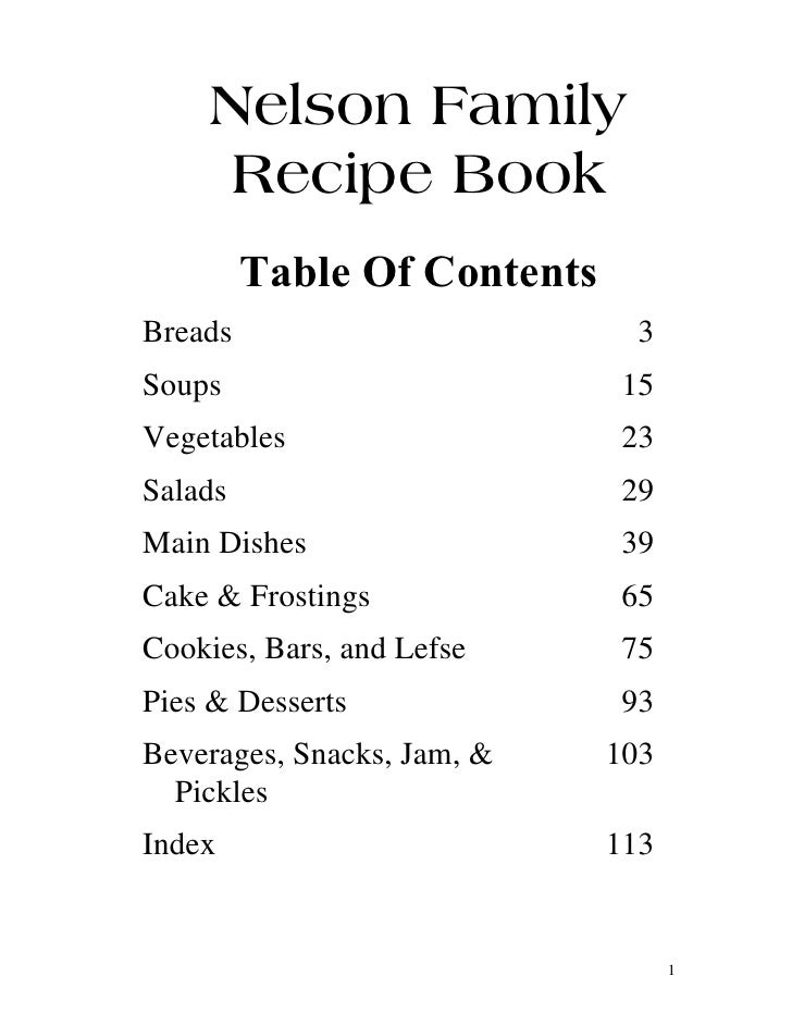 Nelson Family      Recipe Book         Table Of ContentsBreads                        3Soups                        15Vege...