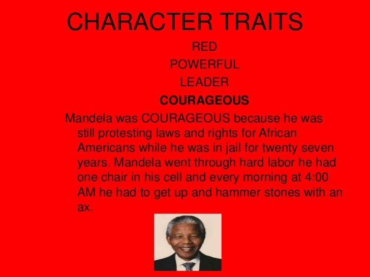 nelson mandela character analysis Nelson mandela - a brief summary posted on july 18, 2012 by history in an hour former south african president, nelson mandela, was born in the eastern cape on 18 july 1918.