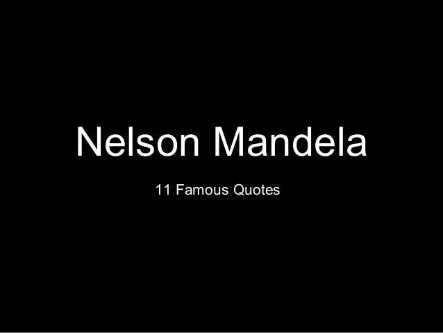 nelson mandela 11 famous quotes