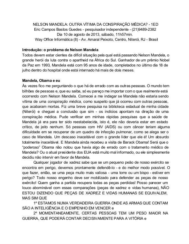 NELSONMANDELA:OUTRAVÍTIMADACONSPIRAÇÃOMÉDICA?1ED EricCamposBastosGuedespesquisadorindependente(21)9489...