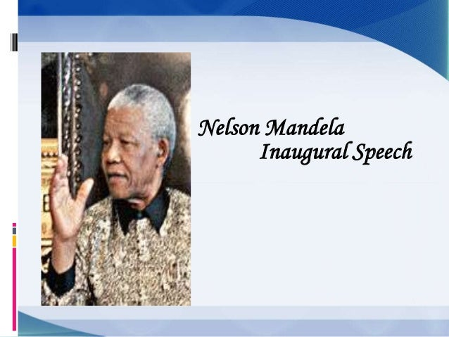 inauguration and nelson mandela This quote is often found on the internet incorrectly credited to nelson mandela from his inauguration speech, 1994, especially the last sentence of that quote, as we are liberated from our own fear, our presence automatically liberates others.