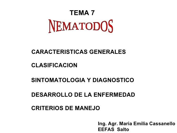 TEMA 7 CARACTERISTICAS GENERALES CLASIFICACION SINTOMATOLOGIA Y DIAGNOSTICO DESARROLLO DE LA ENFERMEDAD CRITERIOS DE MANEJ...