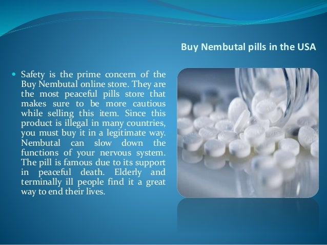 Nembutal pills for sale at buynembutal org