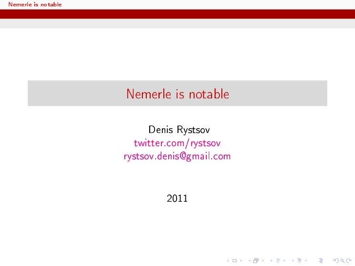 Nemerle is notable                     Nemerle is notable                           Denis Rystsov                        t...