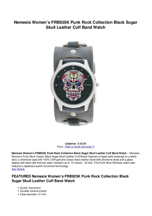 Nemesis Women's FRB925K Punk Rock Collection Black SugarSkull Leather Cuff Band WatchListprice : $ 36.95Price : Click to c...