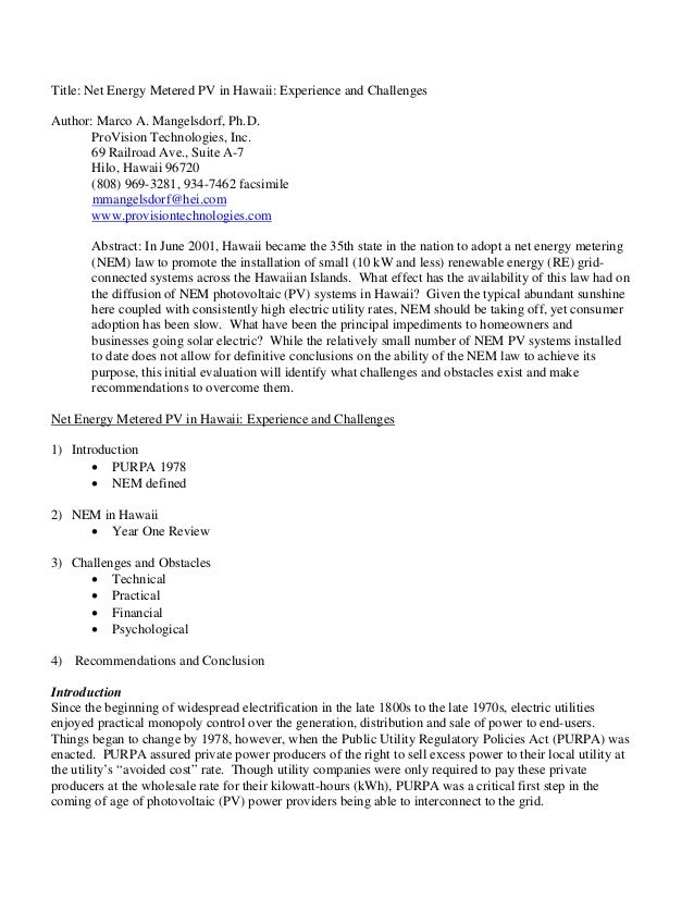 Title: Net Energy Metered PV in Hawaii: Experience and ChallengesAuthor: Marco A. Mangelsdorf, Ph.D.       ProVision Techn...