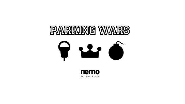 Parking Wars      nemo     Software Studio