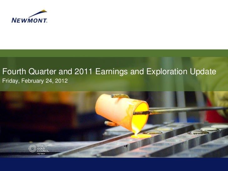 Fourth Quarter and 2011 Earnings and Exploration UpdateFriday, February 24, 2012