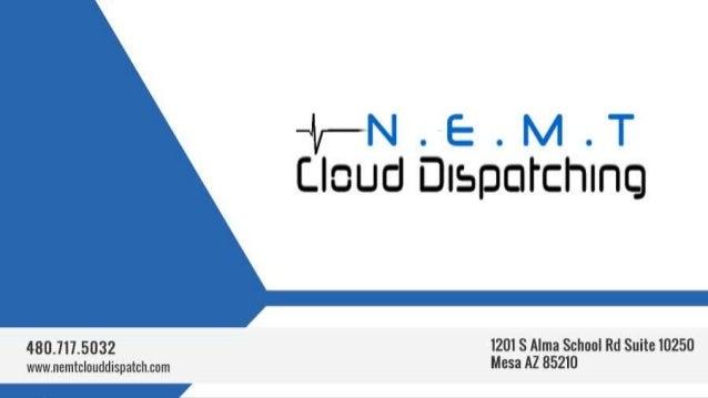 Contact Us: NEMTTracking Software Phone: 480.717.5032 Email: sales@nemtclouddispatch.com Address: 1201 S Alma School Rd Su...