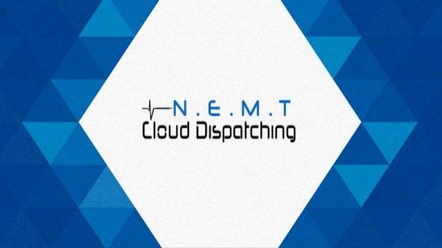NEMT Software Phone: 480.717.5032 Email: sales@nemtclouddispatch.com Address: 1201 S Alma School Rd Suite 10250 Mesa AZ 85...