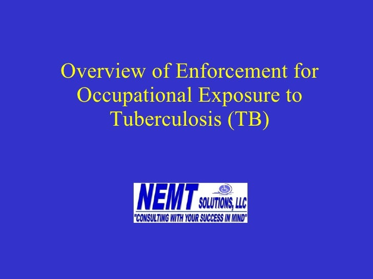 Overview of Enforcement for Occupational Exposure to Tuberculosis (TB)
