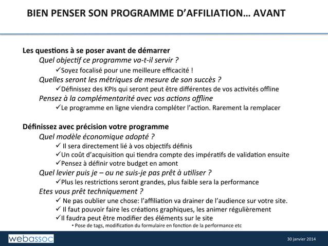 BIEN  PENSER  SON  PROGRAMME  D'AFFILIATION…  AVANT   Les  ques4ons  à  se  poser  avant  de  dé...