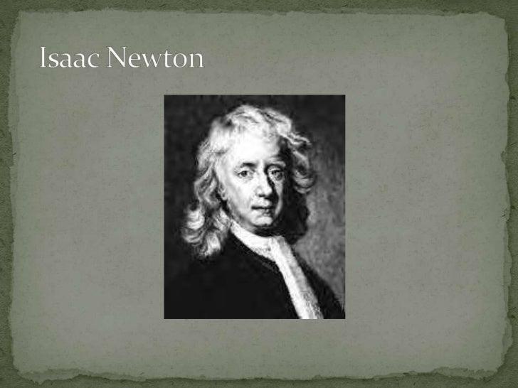 Isaac Newton<br />
