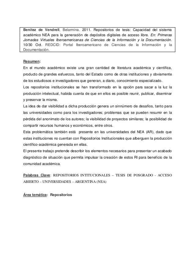 Benítez de Vendrell, Belarmina. 2011. Repositorios de tesis: Capacidad del sistema académico NEA para la generación de dep...