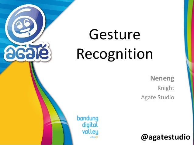 @agatestudio Gesture Recognition Neneng Knight Agate Studio