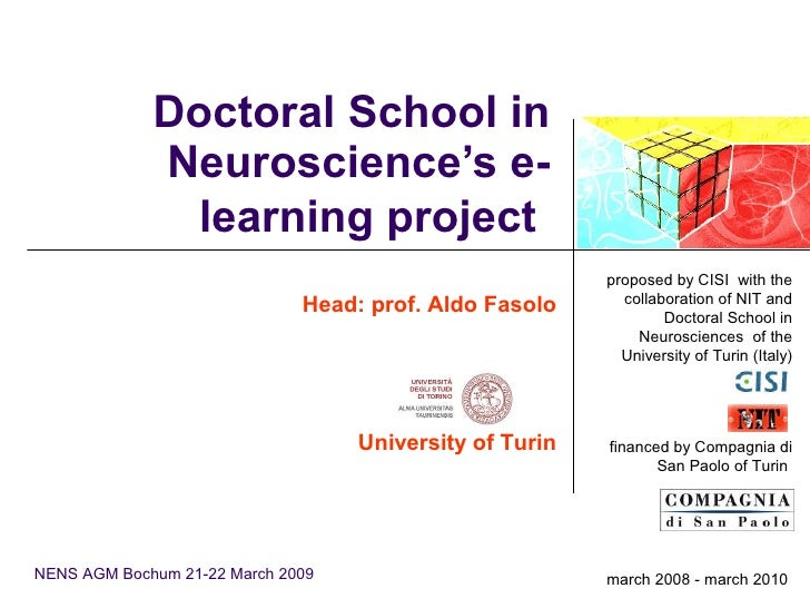 Doctoral School in Neuroscience's e-learning project   Head: prof. Aldo Fasolo University of Turin NENS AGM  Bochum   21-2...