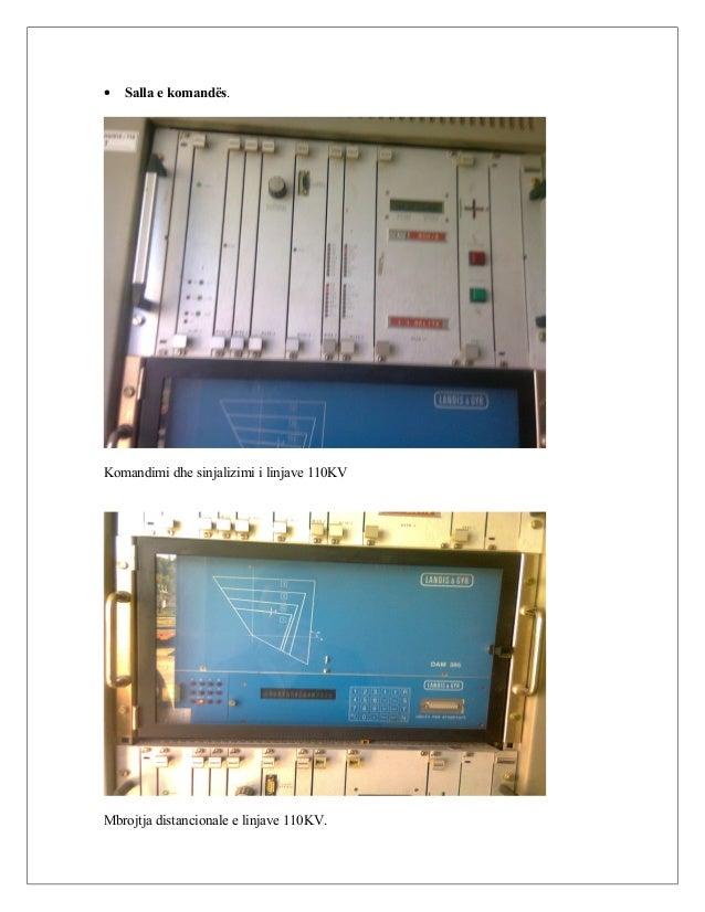 • Salla e komandës. Komandimi dhe sinjalizimi i linjave 110KV Mbrojtja distancionale e linjave 110KV.