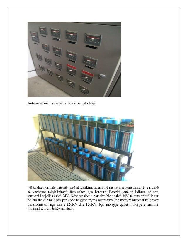 Automatet me rrymë të vazhduar për çdo linjë. Në kushte normale bateritë janë në karikim, ndersa në rast avarie konsumator...