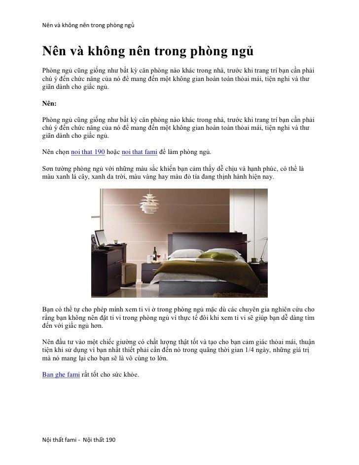 Nên và không nên trong phòng ngủNên và không nên trong phòng ngủPhòng ngủ cũng giống như bất kỳ căn phòng nào khác trong n...