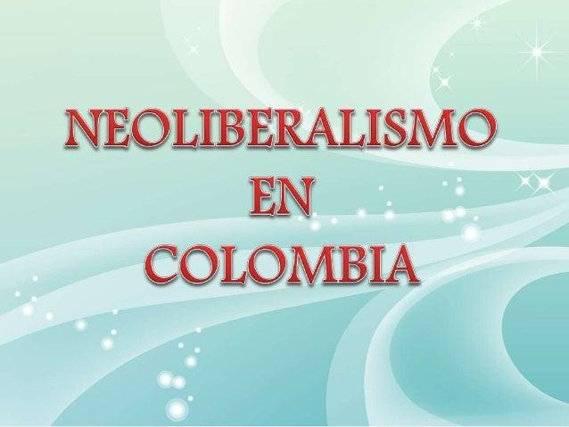 ¿Qué es el Neoliberalismo? Es la ideología que justifica los principios del capitalismo, basada en la propiedad privada, l...