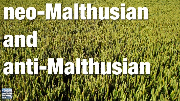 neo-Malthusianandanti-Malthusian